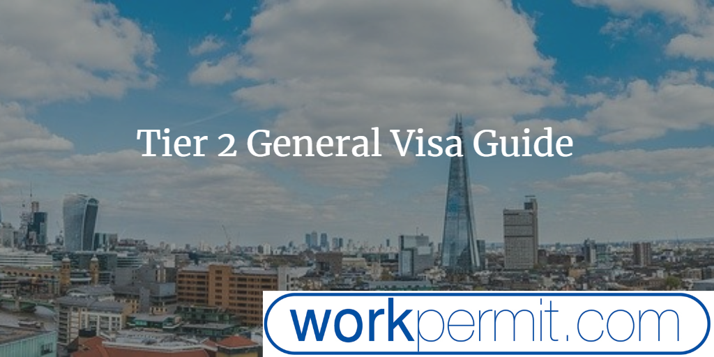 UK Tier 2 General Visa Guide